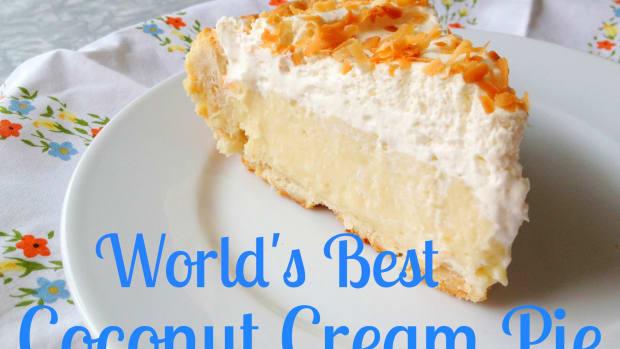 Carina's Coconut Cream Pie Recipe - Seriously the World's Best Coconut Cream Pie