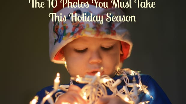 The 10 Photos You Must Take This Holiday Season