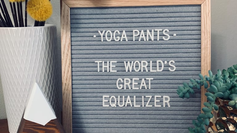 In Defense of the Yoga Pants Mindset