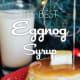 eggnog syrup recipe