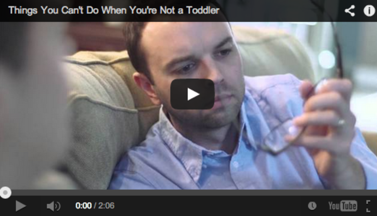 Things You Can't Do When You Are Not A Toddler Video