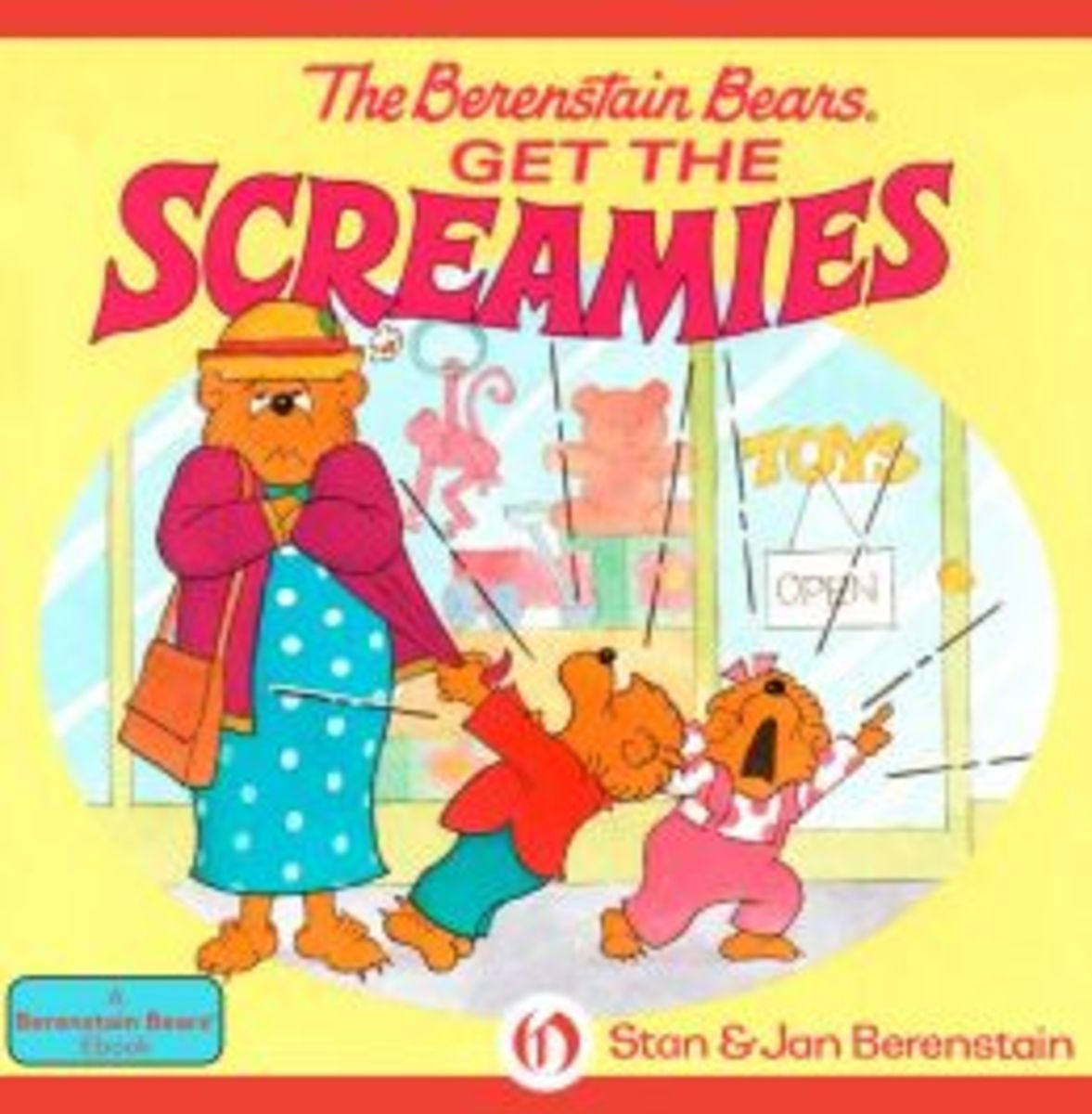 Books for Coping with Temper Tantrums: The Berenstain Bears Get the Screamies