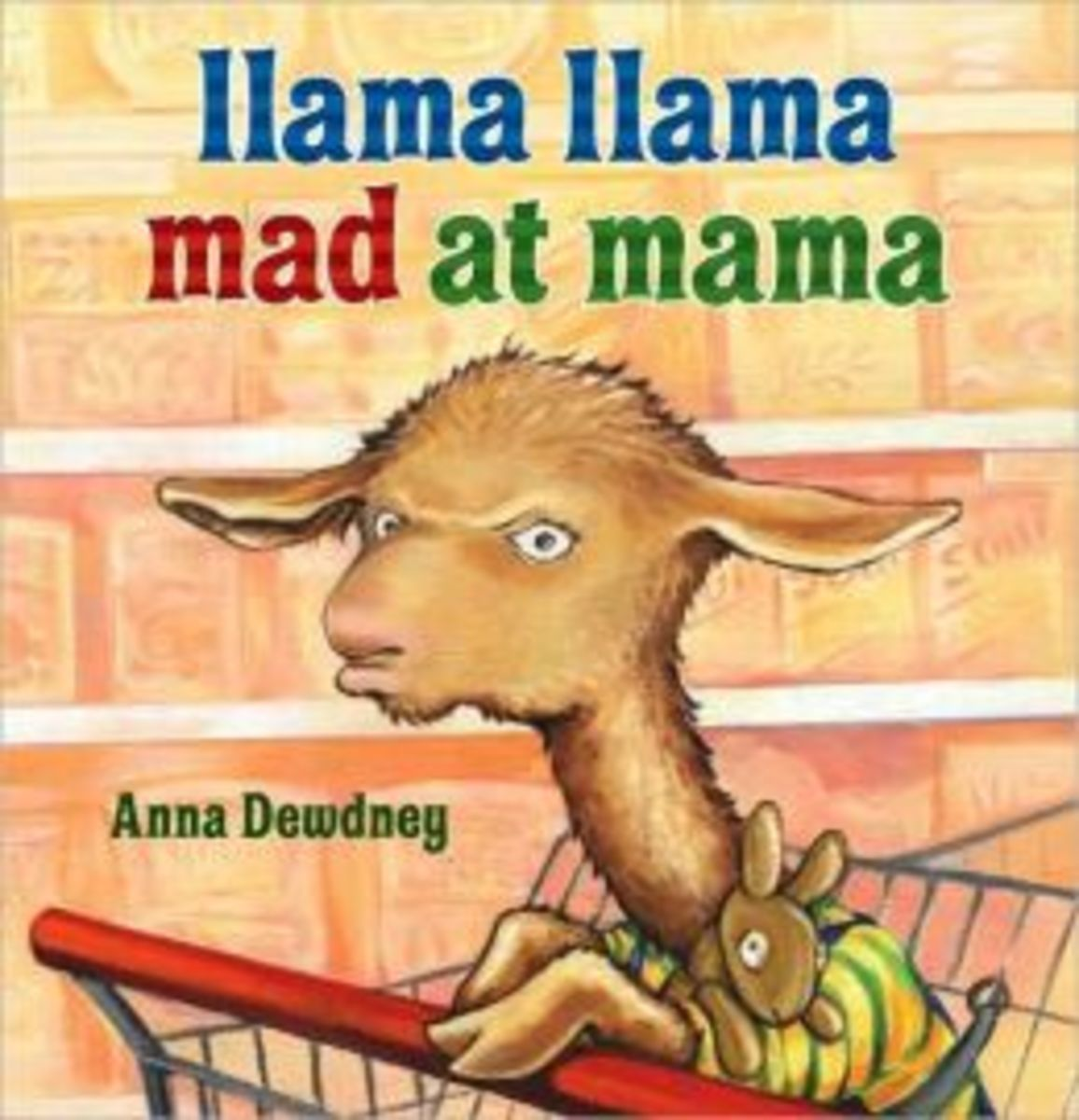 Books for Coping with Temper Tantrums: Llama Llama Mad at Mama