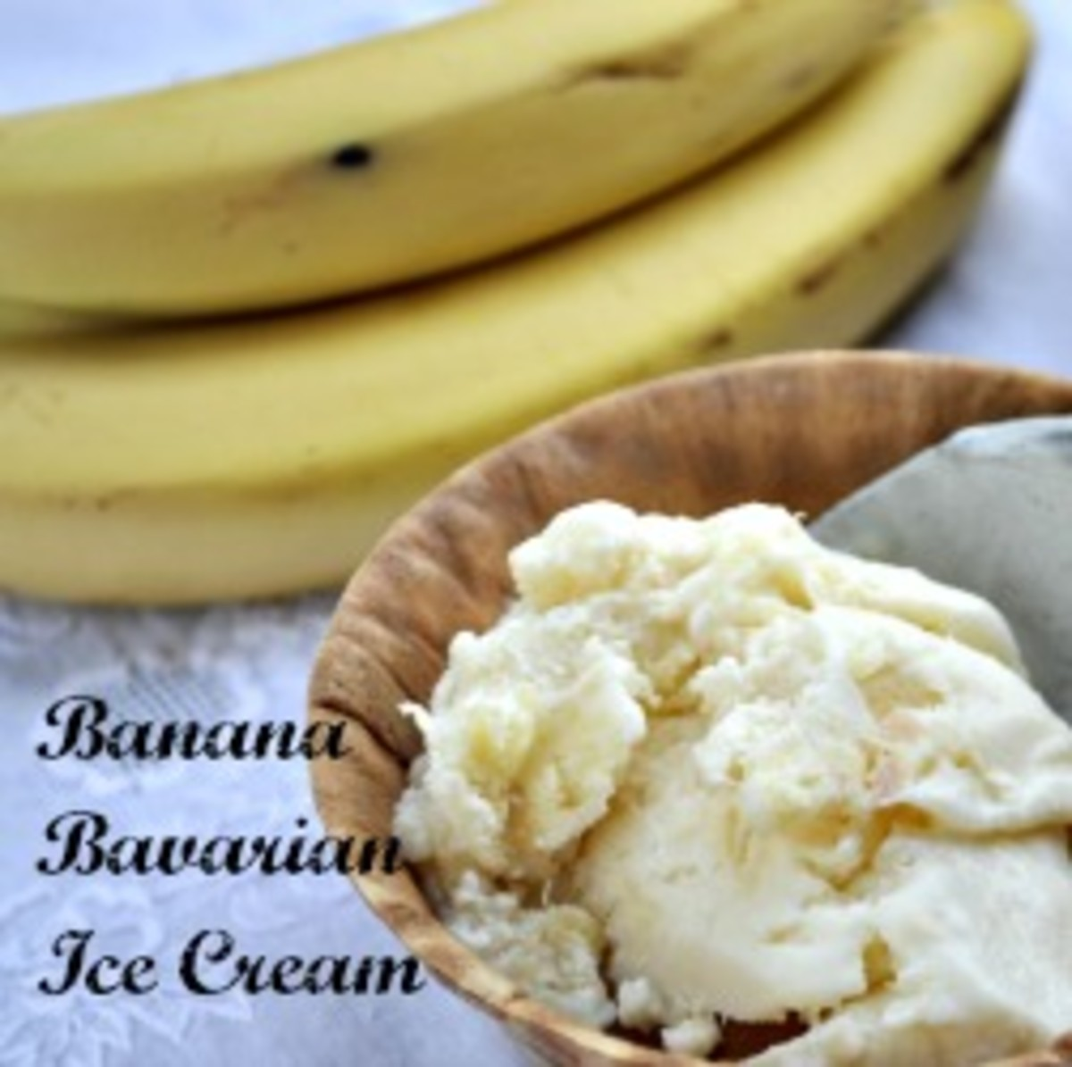 Homemade Ice Cream - Banana Bavarian Ice Cream