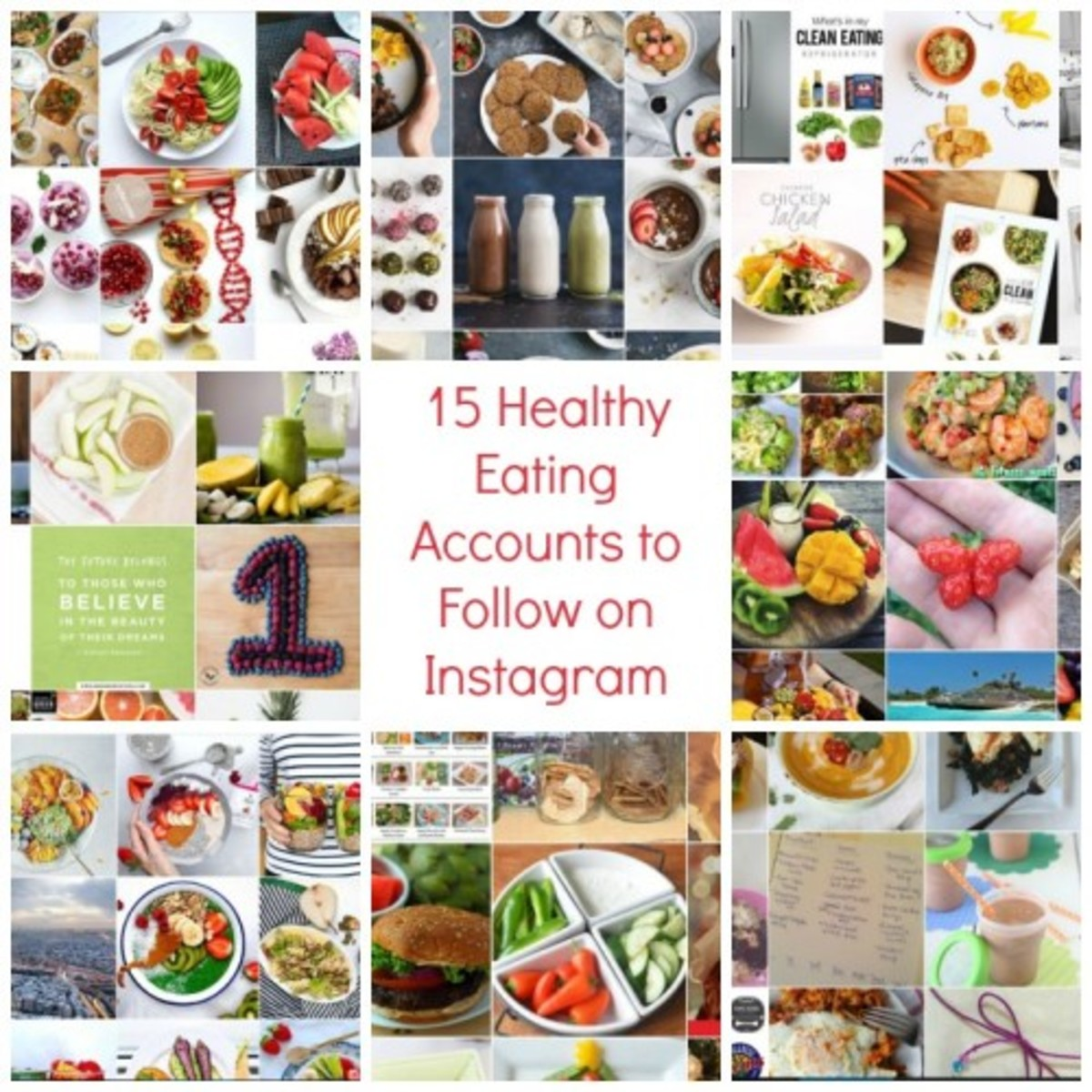 15 Healthy Eating Accounts to Follow on Instagram