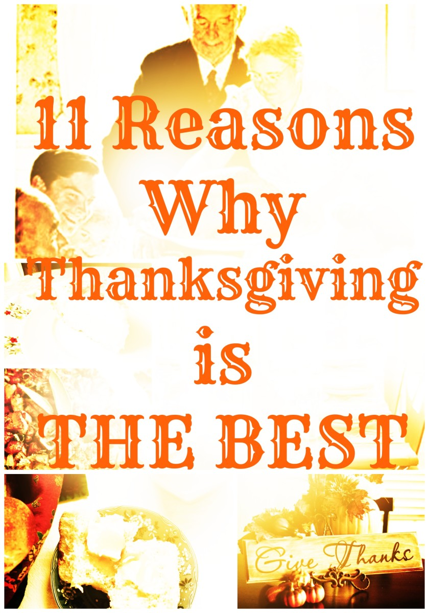 11 Reasons Why Thanksgiving is the Best From #TodaysMama