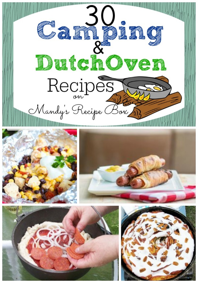 30 Camping & Dutch Oven Recipes