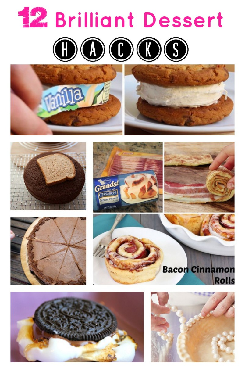 12 Brilliant Dessert Hacks