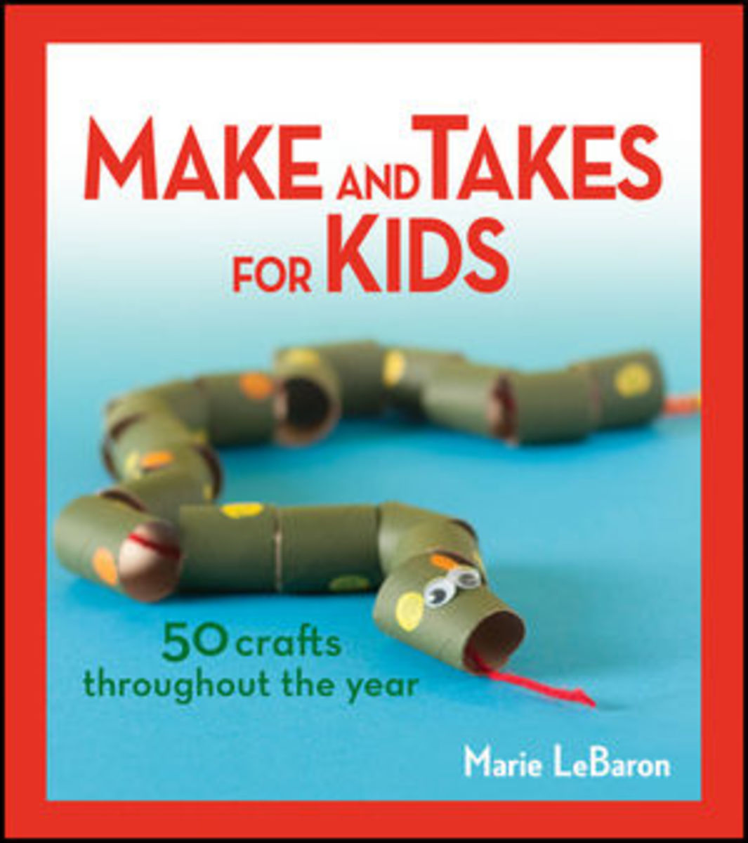 Make and Takes for Kids Craft Book