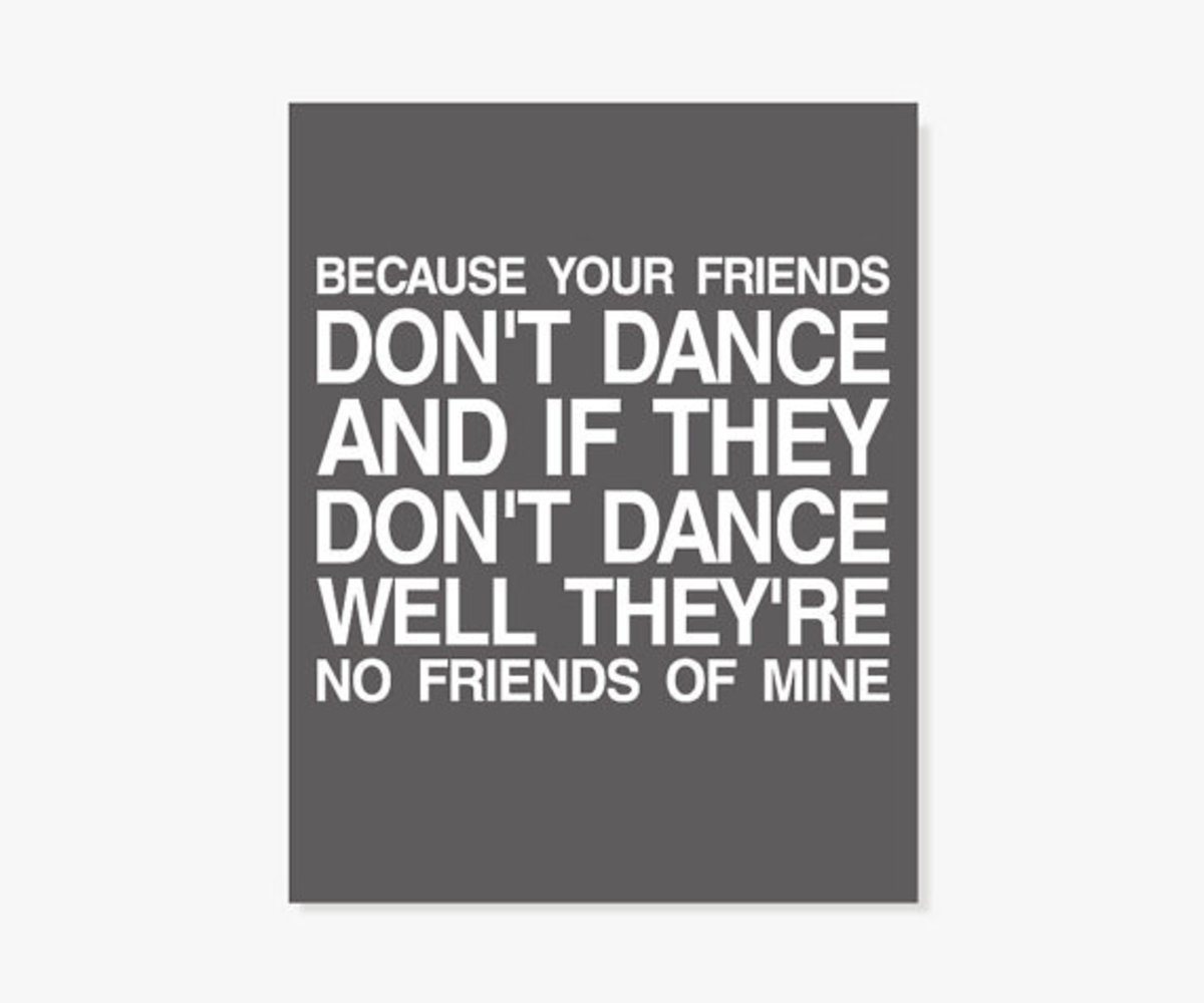 friends don't dance print