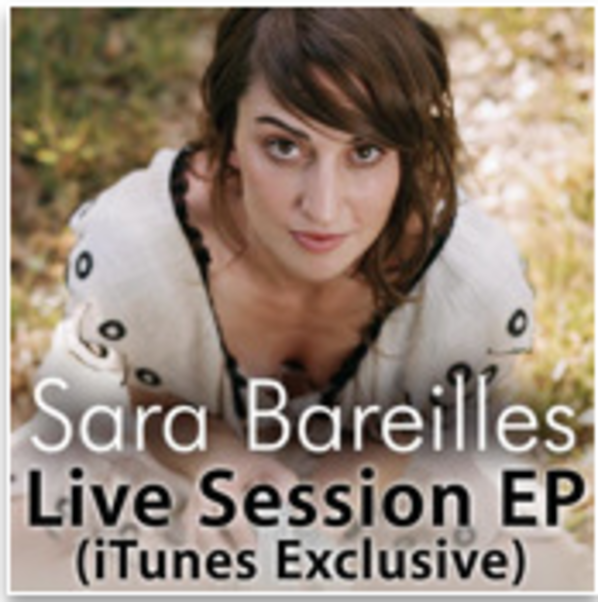 Sara Bareilles Live Session EP (iTunes Exclusive)