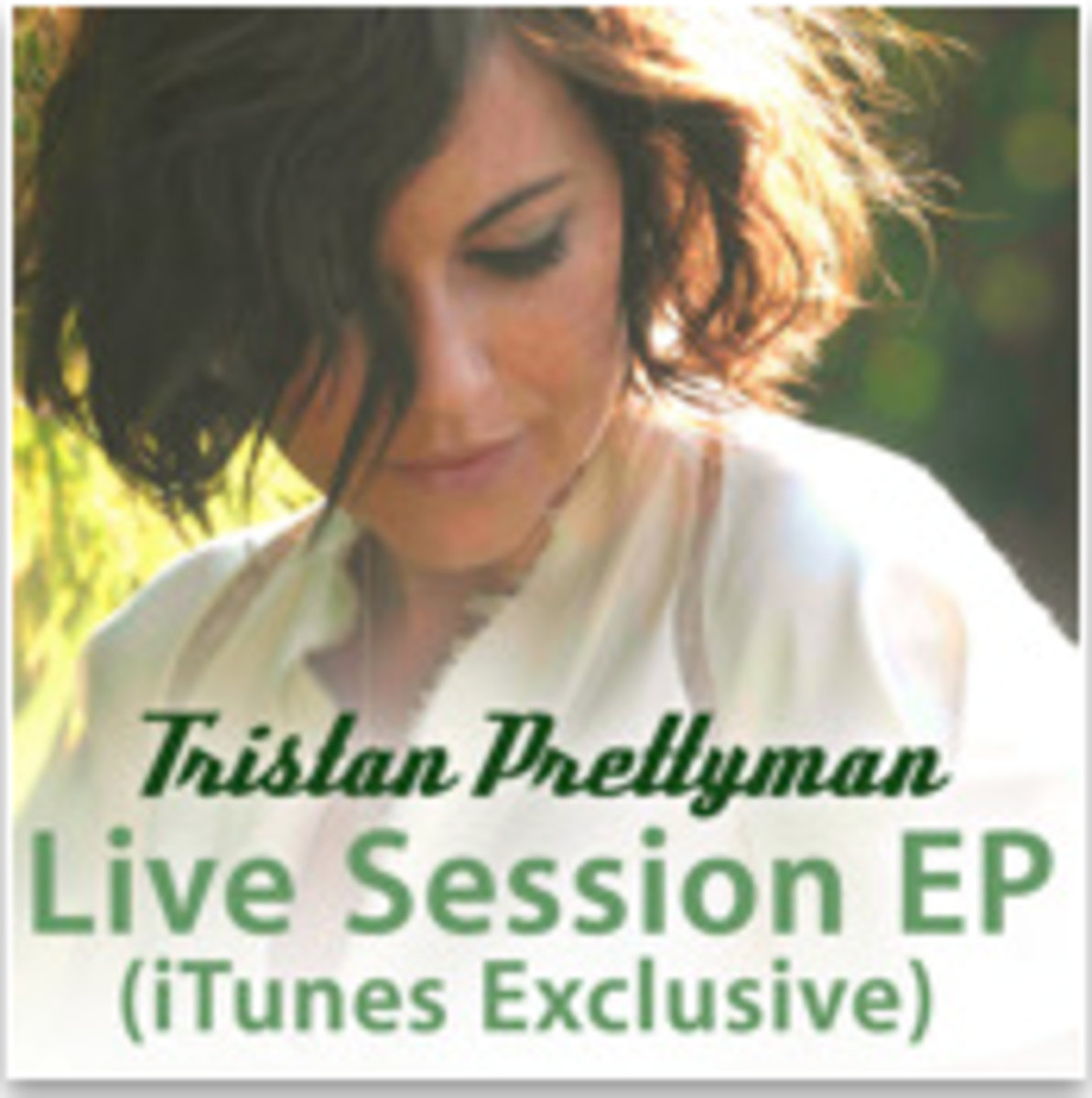 Tristan Prettyman Live Session EP (iTunes Exclusive)