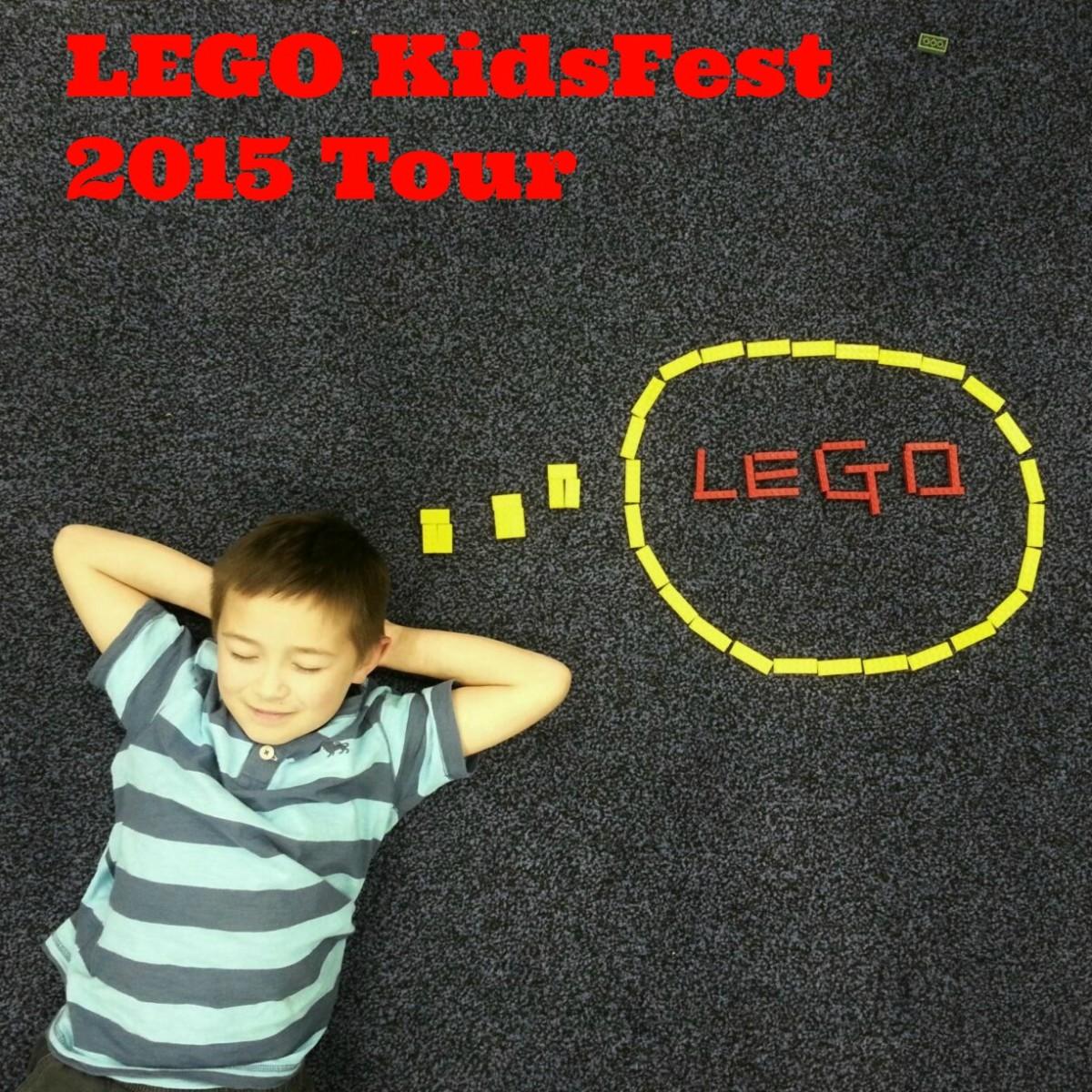 LEGO KidsFest 2015 Tour #LEGOKidsFest