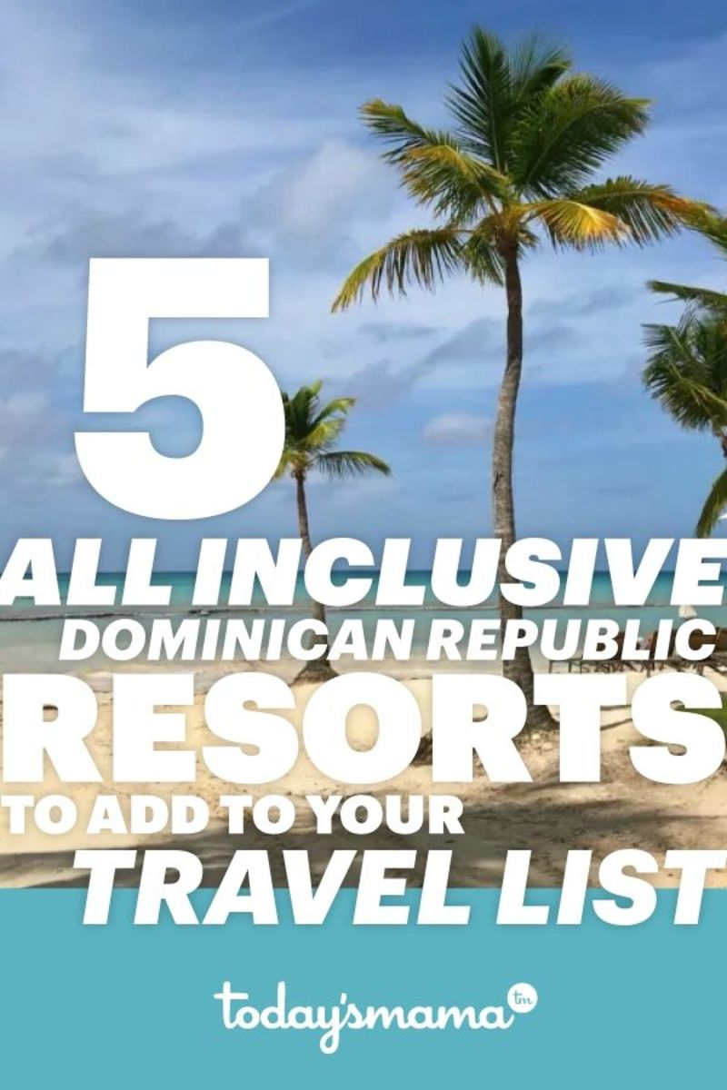 5 All Inclusive Dominican Republic Resorts