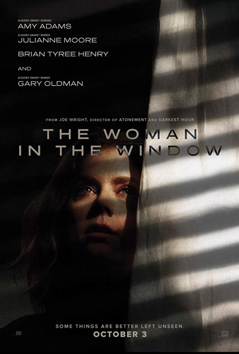An agoraphobic psychologist—Dr. Anna Fox (Amy Adams)—living alone in New York begins spying on her new neighbors only to witness a disturbing act of violence. Based on a New York Times best seller!