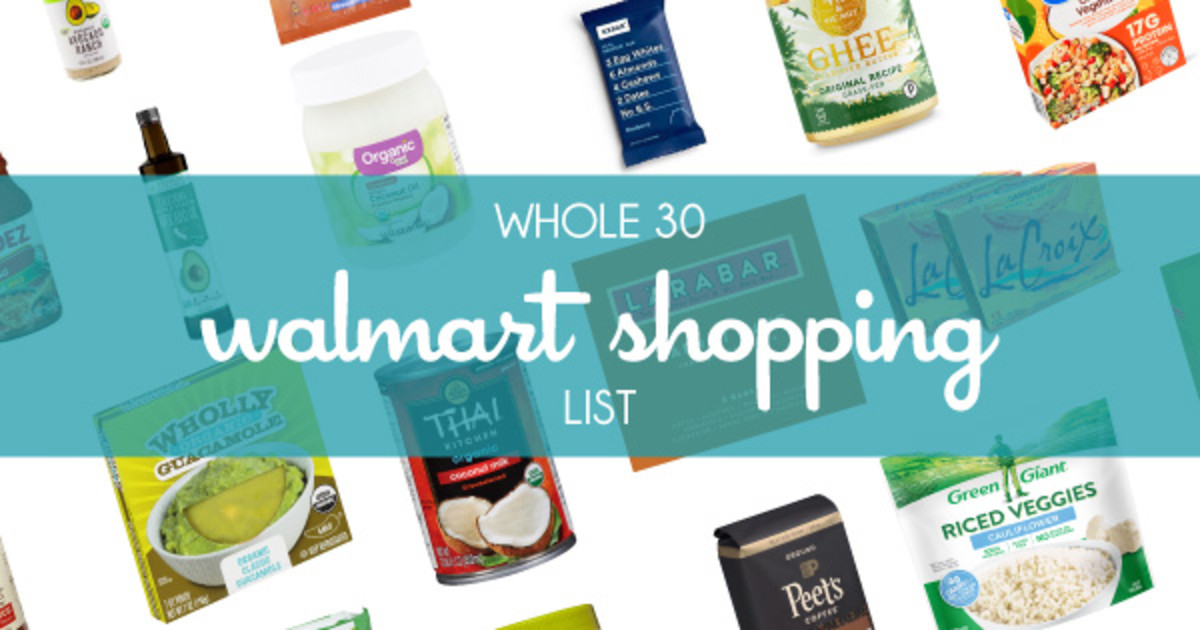 Printable Walmart Whole 30 Shopping List